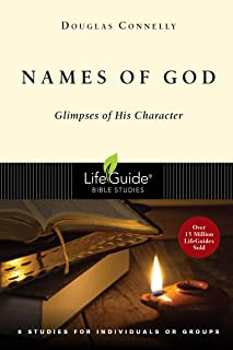 Names of God: Glimpses of His Character (Lifeguide Bible Studies)