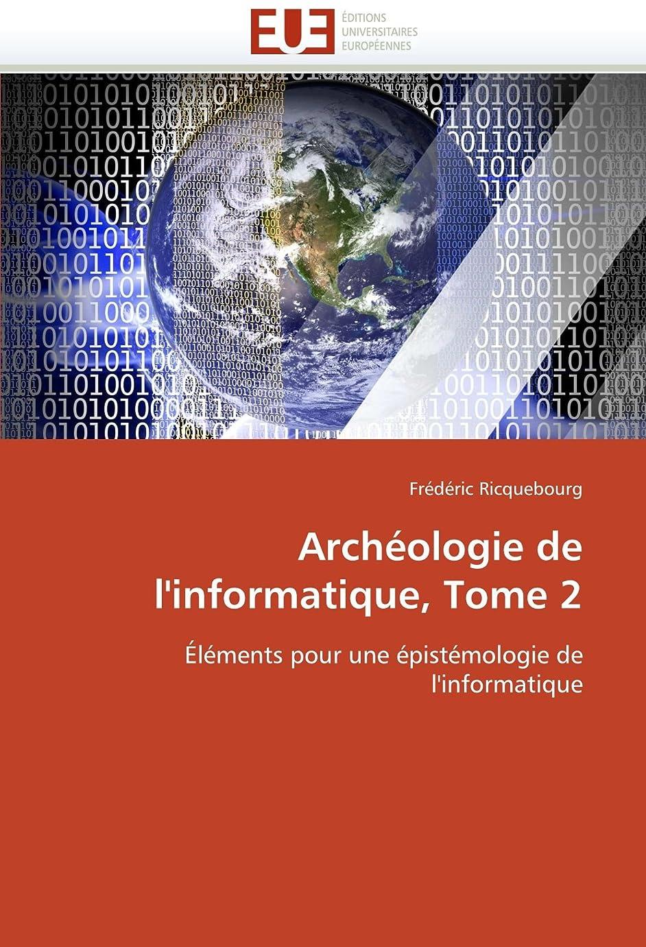 生む予防接種同盟Archéologie de l'Informatique, Tome 2 (Omn.Univ.Europ.)