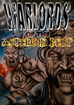 Warlords of the Asteroid Belt