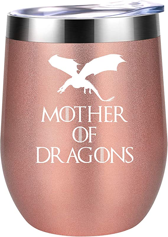 Mother Of Dragons GoT House Targaryen Inspired Merchandise Gift Funny Birthday Wine Gifts Idea For Women Best Friends Mom Wife Coworkers Her Sisters Coolife 12oz Insulated Wine Tumbler