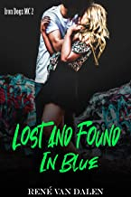 LOST AND FOUND IN BLUE (Iron Dogz MC Book 2)