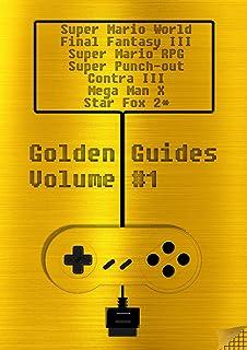 Golden Guides #1 incl. Super Mario World Final Fantasy III Super Mario RPG Legend of the Seven Stars Mega Man X Super Punc...