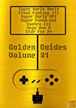 Golden Guides #1 incl. Super Mario World Final Fantasy III Super Mario RPG Legend of the Seven Stars Mega Man X Super Punch-Out !! Contra III The Alien ... Star Fox 2: over 2100 pages quality content