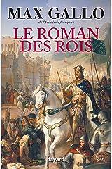 Le Roman des Rois (Littérature Française) Format Kindle