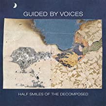 Guided by Voices - Half Smiles of the Decomposed (2019) LEAK ALBUM