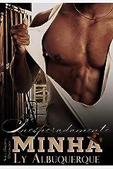 Inesperadamente Minha: (Série Cowboys Obstinados) eBook Kindle