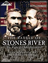 The Battle of Stones River: The Fight for Murfreesboro