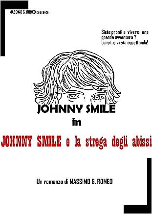 JOHNNY SMILE E LA STREGA DEGLI ABISSI