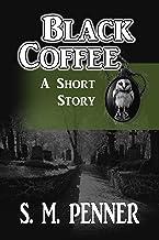 Black Coffee: A Short Story
