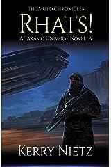 RHATS!: A Takamo Universe Novella (The Muto Chronicles Book 1) Kindle Edition