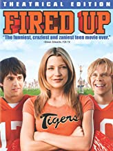 Best fired up movie Reviews