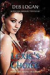 Lexie's Choice (Faery Chronicles Book 4) Kindle Edition