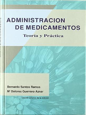 Administración de medicamentos : teoría y práctica