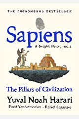 Sapiens A Graphic History, Volume 2: The Pillars of Civilization (English Edition) eBook Kindle