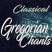 Gregorian Chants: II. Graduale