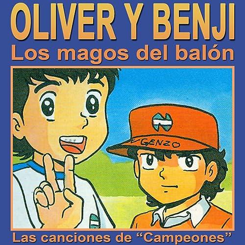 Campeones (Oliver y Benji) de Oliver y Benji en Amazon Music ...