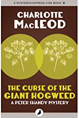 The Curse of the Giant Hogweed (The Peter Shandy Mysteries) Kindle Edition