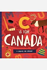 C is for Canada: A Canuck ABC Primer Board book