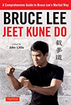 Bruce Lee Jeet Kune Do: A Comprehensive Guide to Bruce Lee's Martial Way