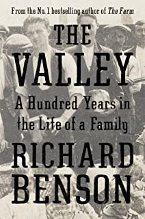 The Valley: A Hundred Years in the Life of a Family