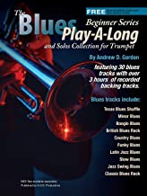 Blues Play-A-Long and Solos Collection for Trumpet Beginner Series (Blues Play-A-Long and Solos Collection Beginner Series)
