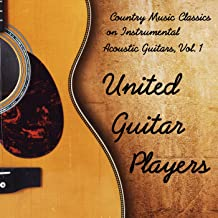 Country Music Classics on Instrumental Acoustic Guitars, Vol. 1