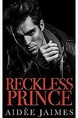 Reckless Prince: A Dark Mafia Romance (Mafia's Throne Book 3) Kindle Edition