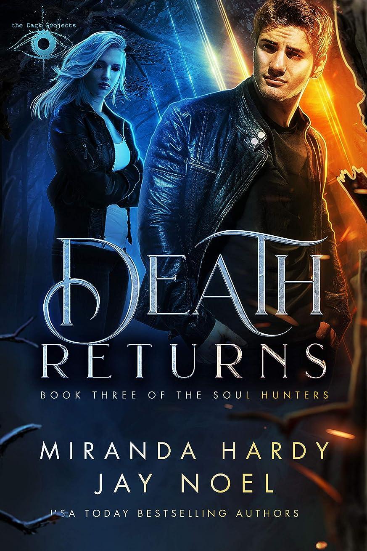 広がり無限刃Death Returns (The Soul Hunters Book 3) (English Edition)