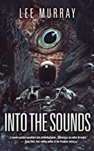 Into The Sounds (A Taine McKenna Adventure Book 2)