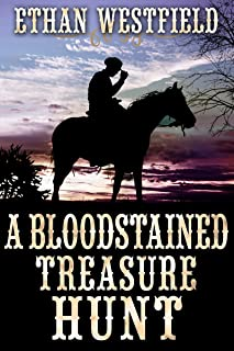 Α Βloodstained Τreasure Ηunt: A Historical Western Adventure Book (English Edition)