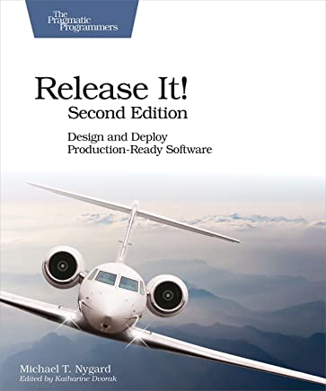Release It!: Design and Deploy Production-Ready Software (English Edition)