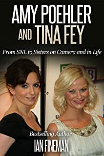 Amy Poehler and Tina Fey: From SNL to Sisters on Camera and in Life