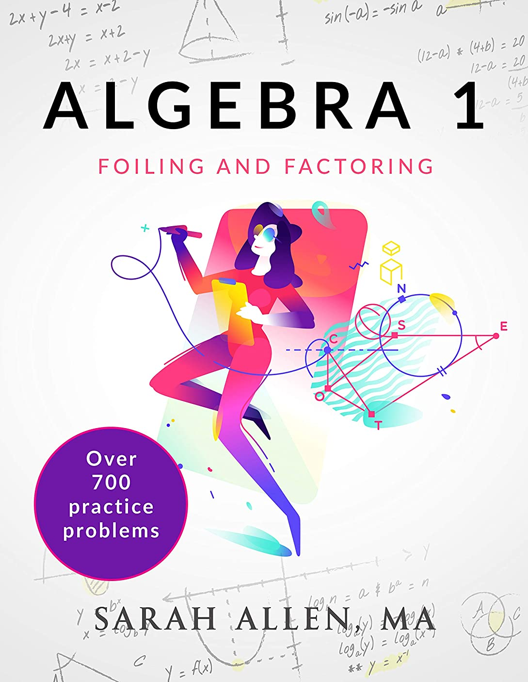 スイシンプルさオーケストラAlgebra 1: Part 2: Foiling and Factoring (English Edition)