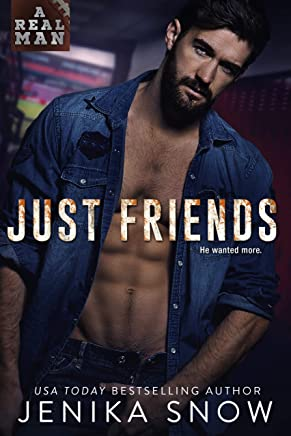 Just Friends (A Real Man, 19) (English Edition)