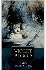 Violet Blood (The Violet Series Book 5) Kindle Edition