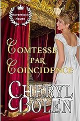 Comtesse par coïncidence (Haverstock House t. 3) Format Kindle