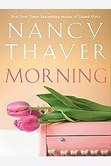 Morning: A Novel Kindle Edition