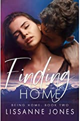 Finding Home (Being Home Book 2) Kindle Edition