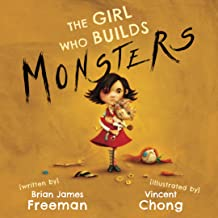 The Girl Who Builds Monsters