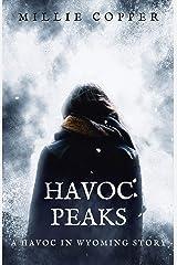 Havoc Peaks: A Havoc in Wyoming Story | America's New Apocalypse Kindle Edition