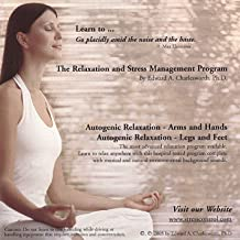 Relaxation and Stress Management Program - Autogenic Relaxation