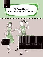Palmer-Hughes Prep Accordion Course, Bk 3A: For Individual or Class Instruction (Palmer-Hughes Accordion Course)
