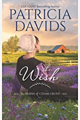 The Wish: A Clean & Wholesome Romance (The Amish of Cedar Grove) Kindle Edition