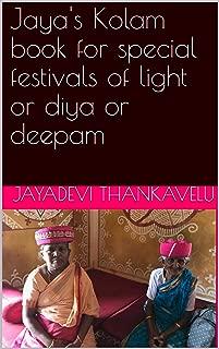 Jaya's Kolam book for special festivals of light or diya or deepam (Jaya's Kolam book for beginners: Rangoli book for beginners 1)