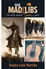 Country Lovin' Mad Libs (Adult Mad Libs) Paperback