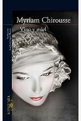 Vino y miel (Spanish Edition) Format Kindle