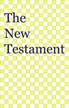The New Testament [Backwards Edition]