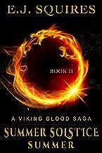 Summer Solstice Summer (Viking Blood Saga Book 2)