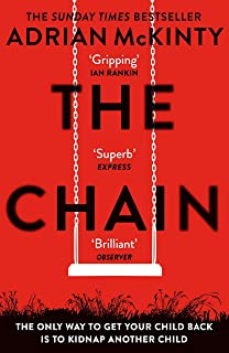 The Chain: The gripping, unique, must-read thriller of the