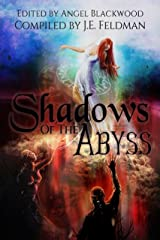 Shadows of the Abyss: A Fantasy Writers Anthology Kindle Edition